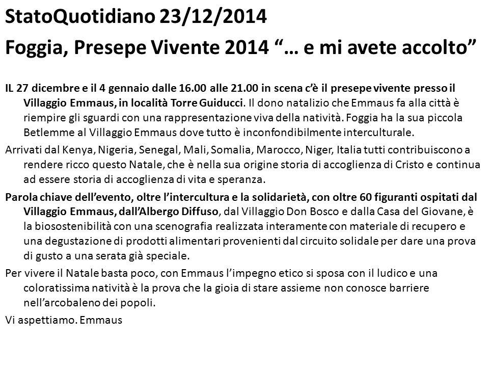 Foggia, Presepe Vivente 2014 … e mi avete accolto