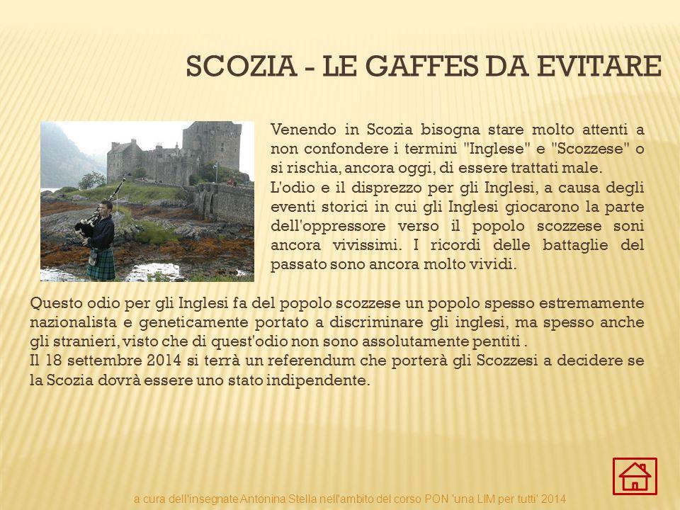 Scozia - LE GAFFES DA EVITARE