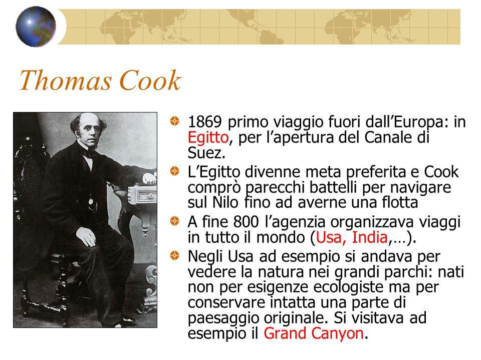 Thomas Cook 1869 primo viaggio fuori dall'Europa: in Egitto, per l'apertura del Canale di Suez.