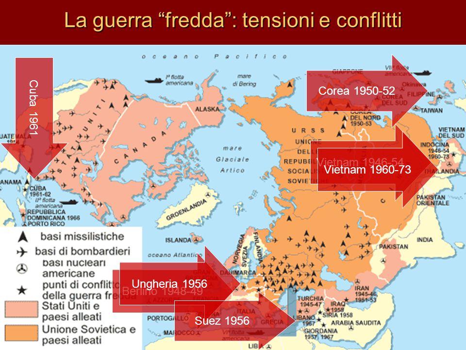 La guerra fredda : tensioni e conflitti