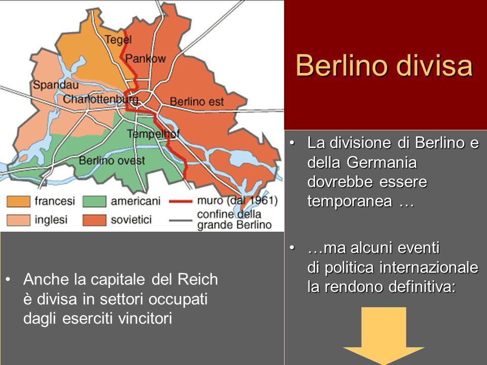 Berlino divisa La divisione di Berlino e della Germania dovrebbe essere temporanea …