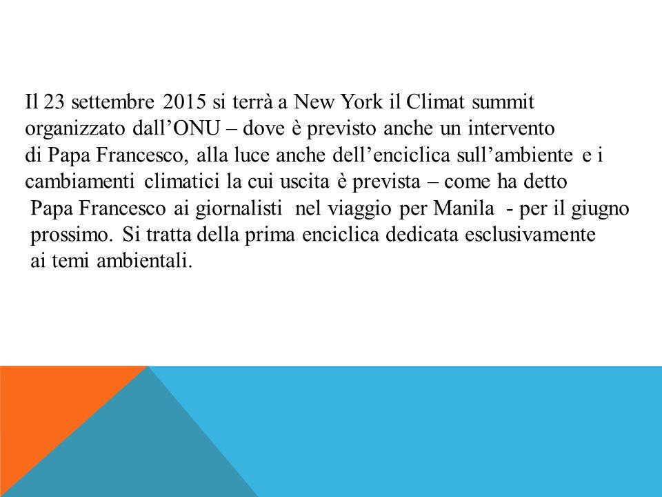Il 23 settembre 2015 si terrà a New York il Climat summit