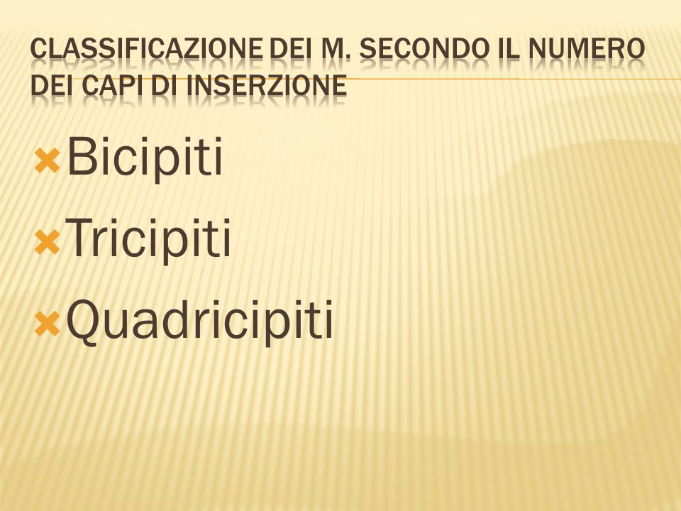 Classificazione dei m. secondo il numero dei capi di inserzione