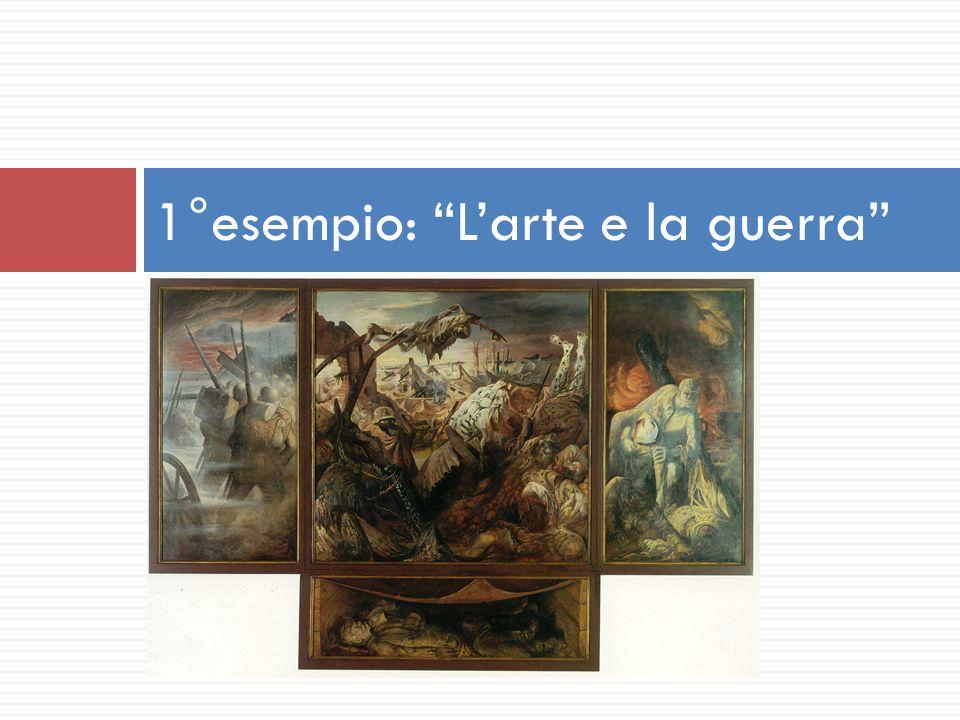 1°esempio: L'arte e la guerra