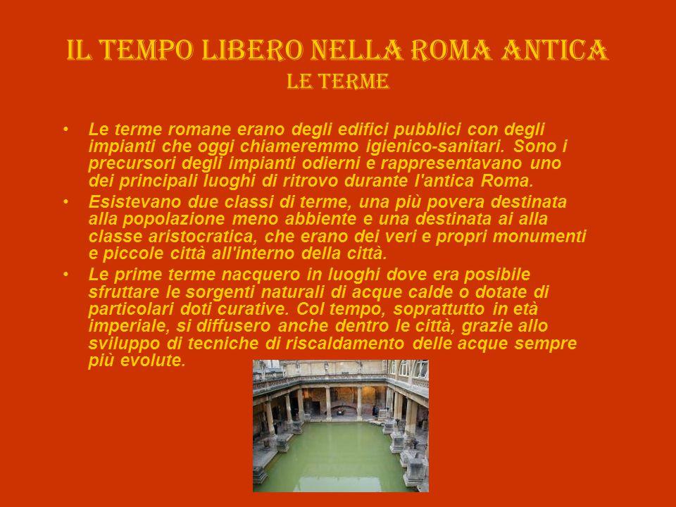 Il tempo libero nella roma antica Le terme