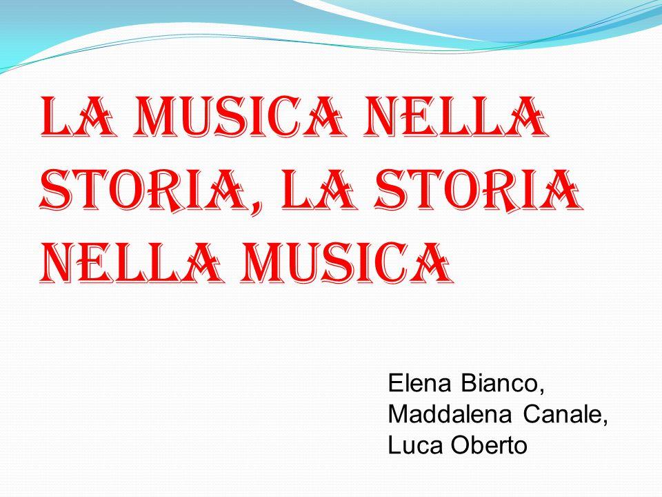 La musica nella storia, la storia nella musica