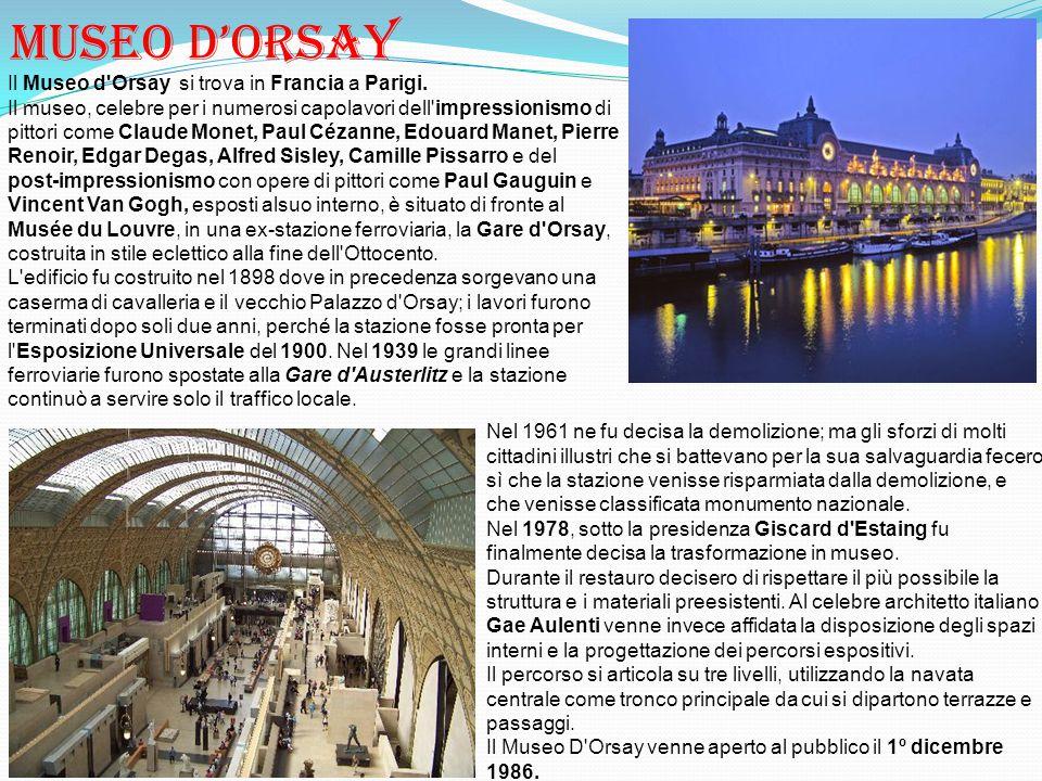 Museo d'orsay Il Museo d Orsay si trova in Francia a Parigi.
