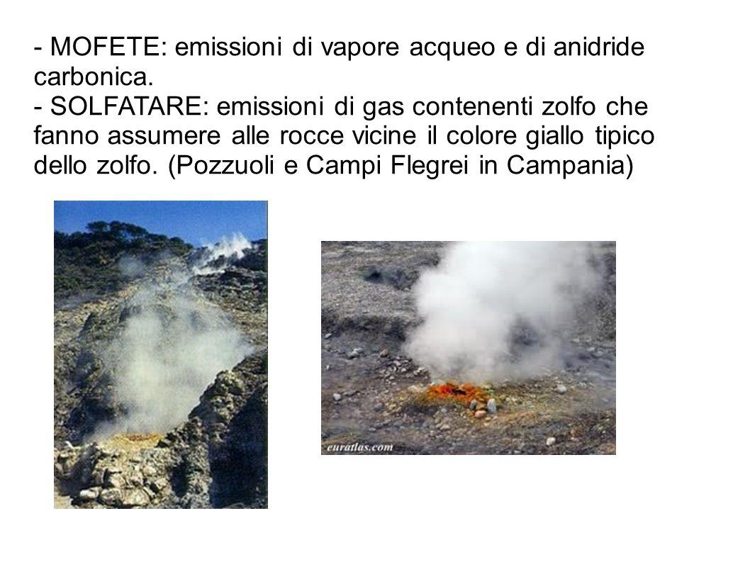 - MOFETE: emissioni di vapore acqueo e di anidride