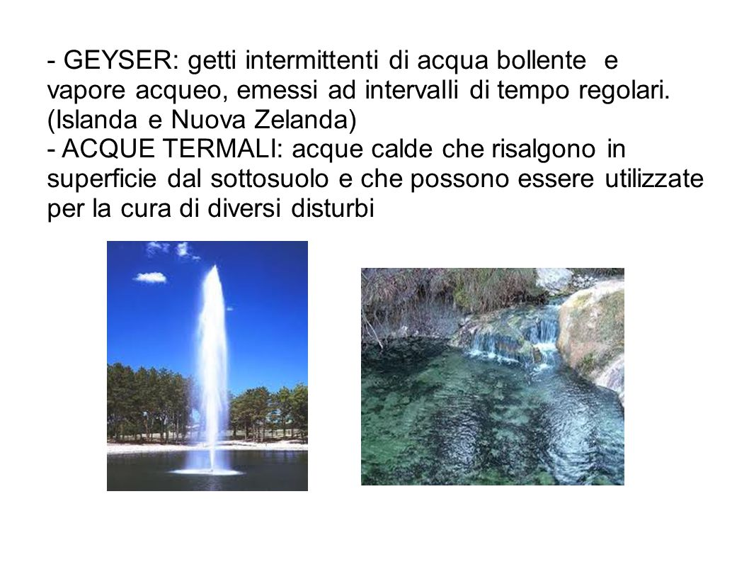 - GEYSER: getti intermittenti di acqua bollente e