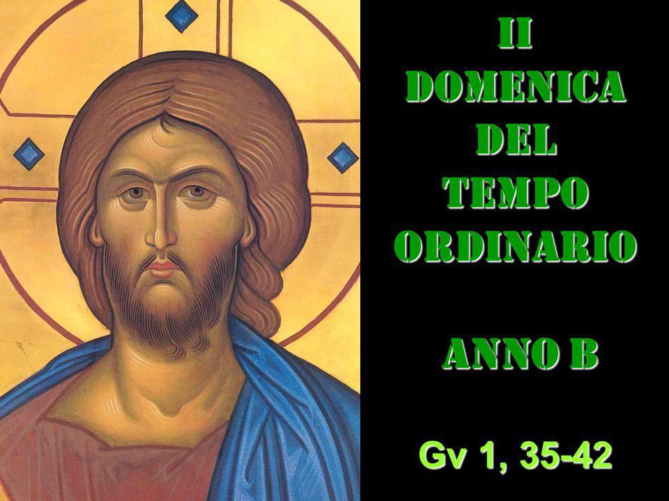 II DOMENICA DEL TEMPO ORDINARIO ANNO B