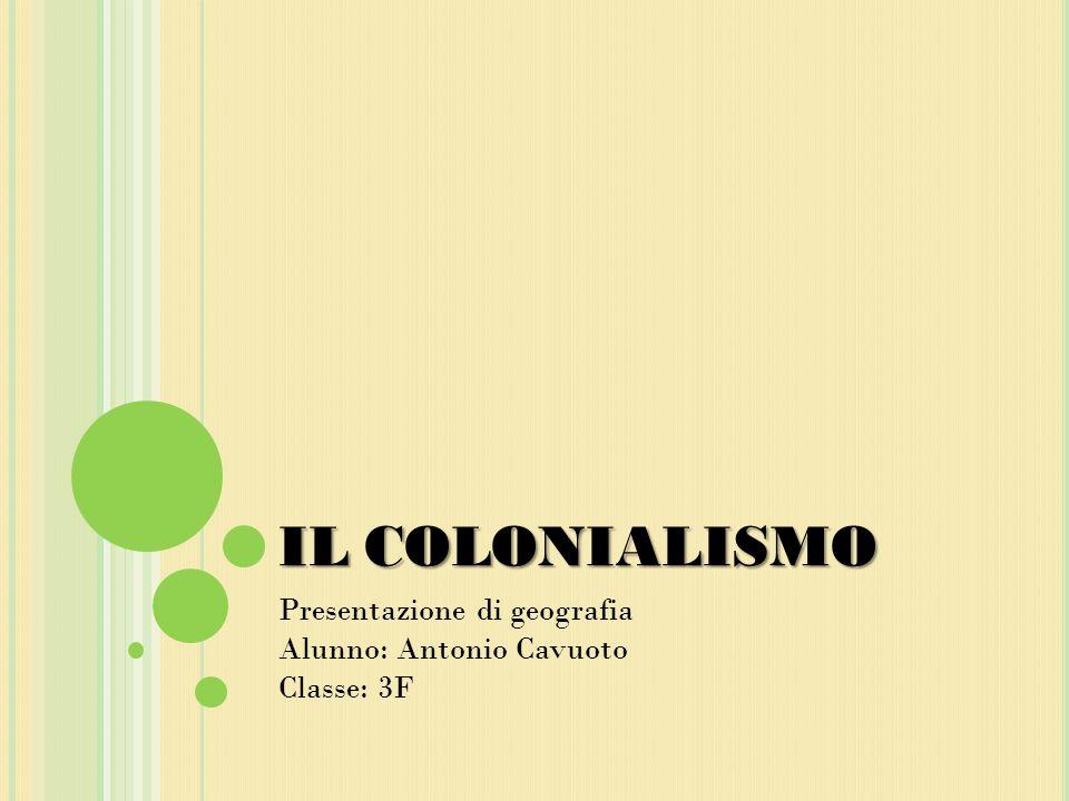 Presentazione di geografia Alunno: Antonio Cavuoto Classe: 3F