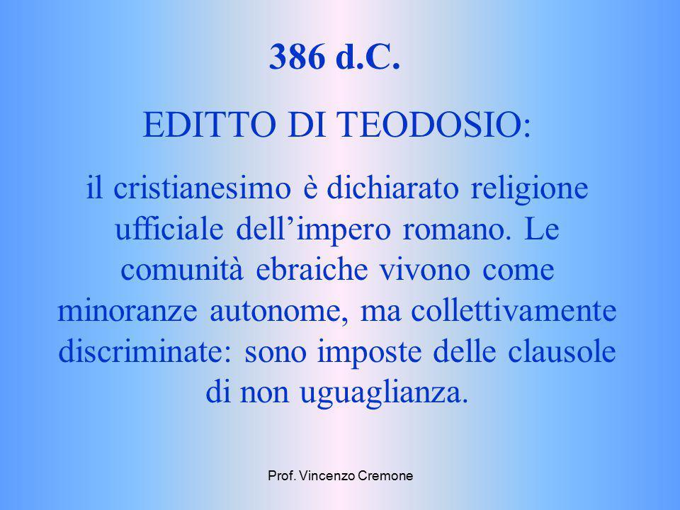 386 d.C. EDITTO DI TEODOSIO: