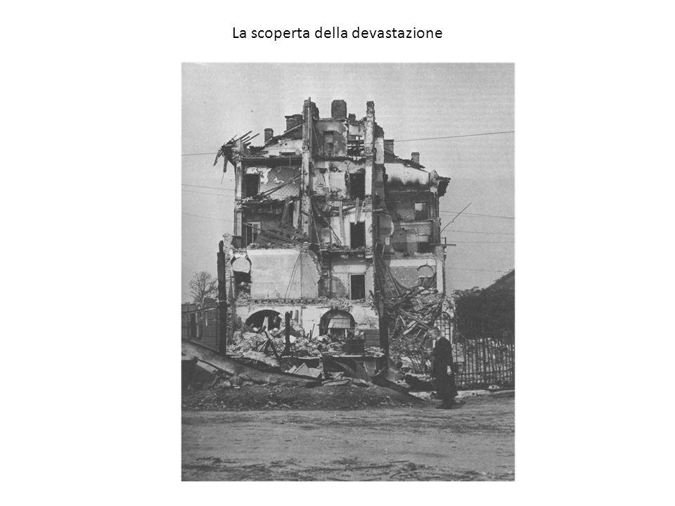 La scoperta della devastazione