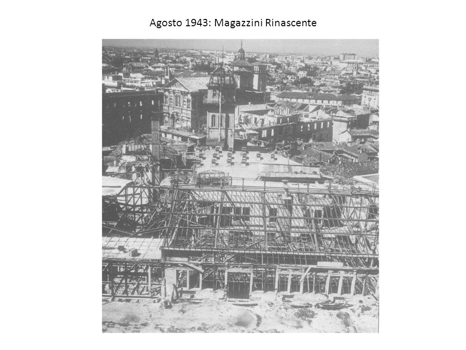 Agosto 1943: Magazzini Rinascente