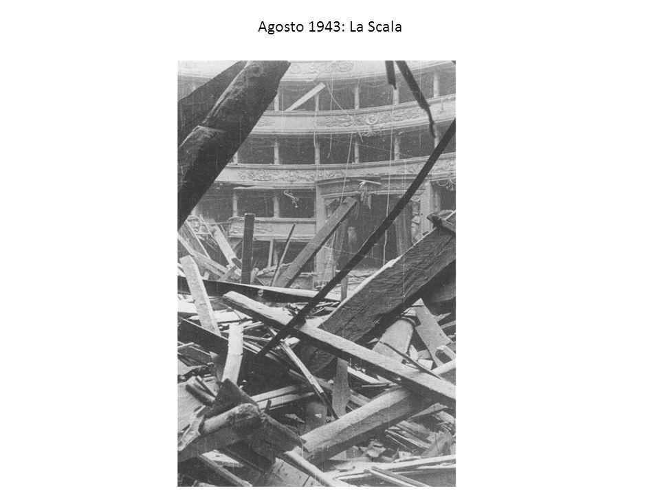 Agosto 1943: La Scala