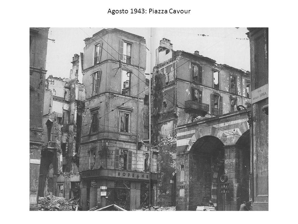 Agosto 1943: Piazza Cavour