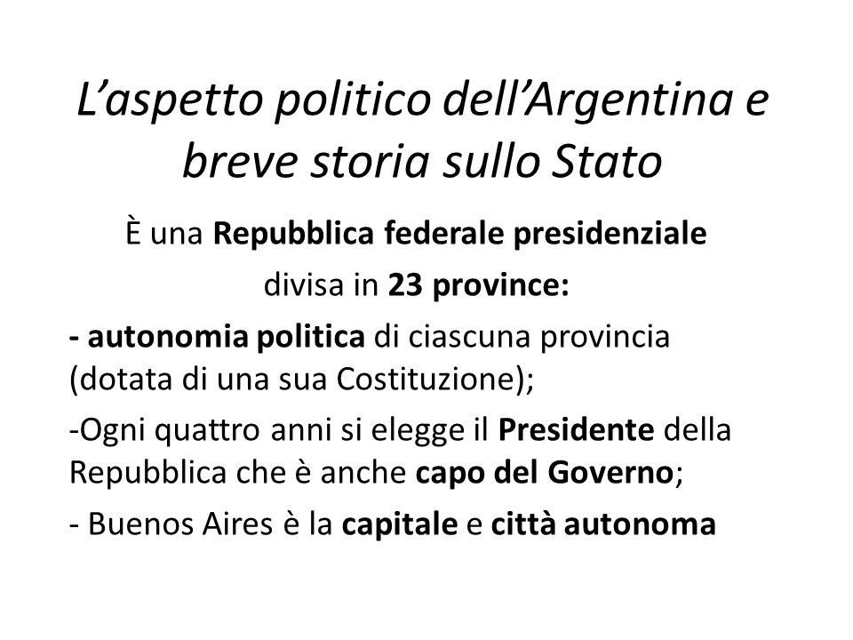L'aspetto politico dell'Argentina e breve storia sullo Stato