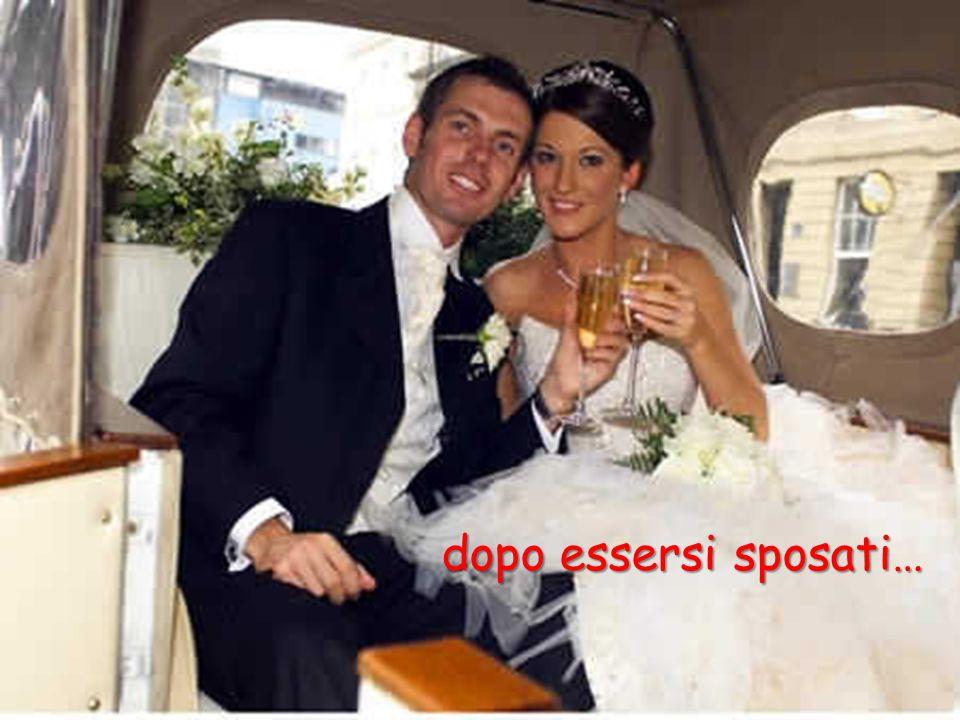dopo essersi sposati…
