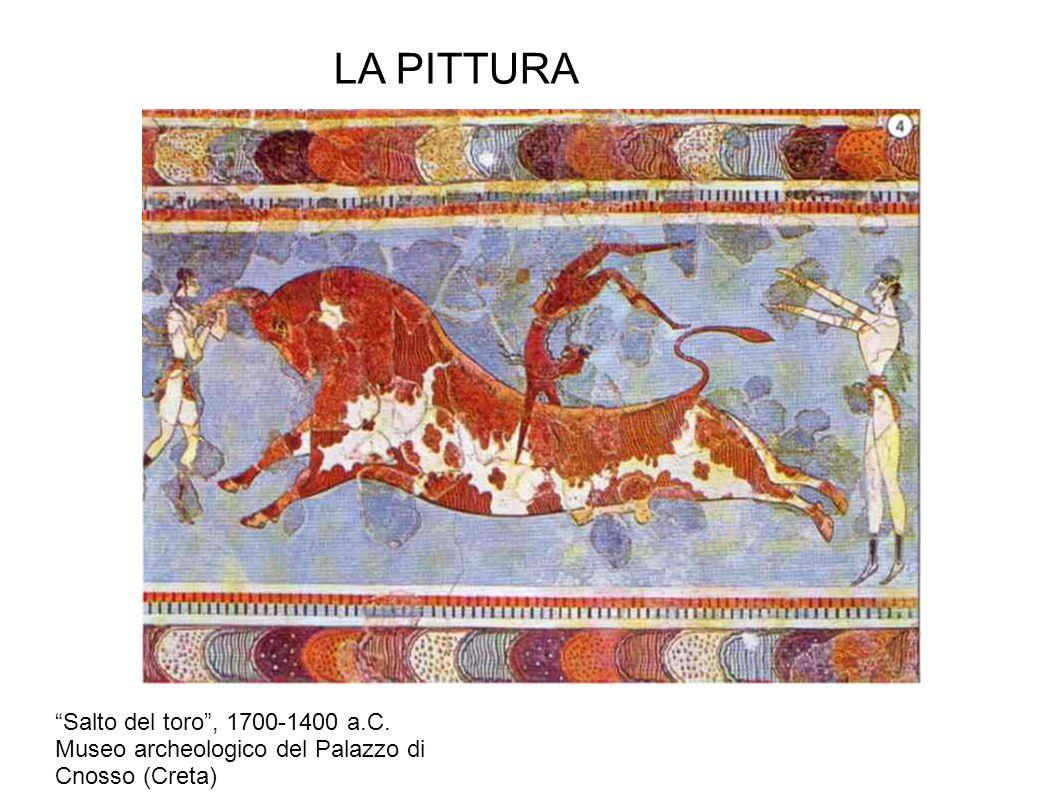 LA PITTURA Salto del toro , 1700-1400 a.C.