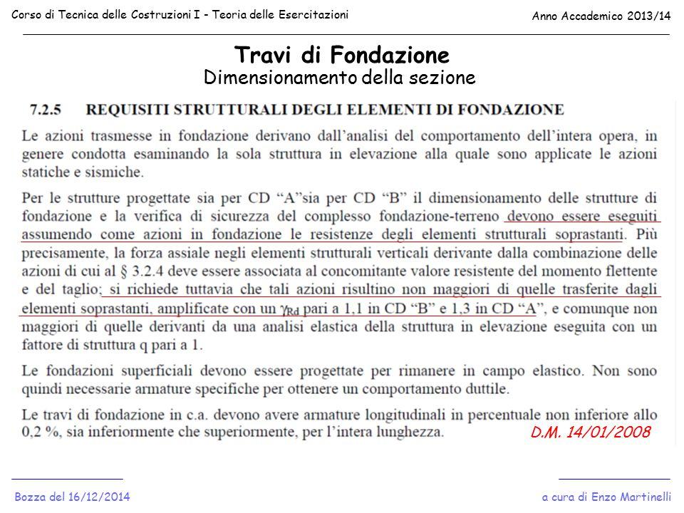 Travi di Fondazione Dimensionamento della sezione D.M. 14/01/2008