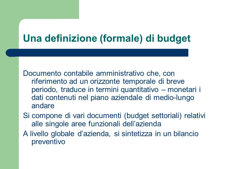 Una definizione (formale) di budget