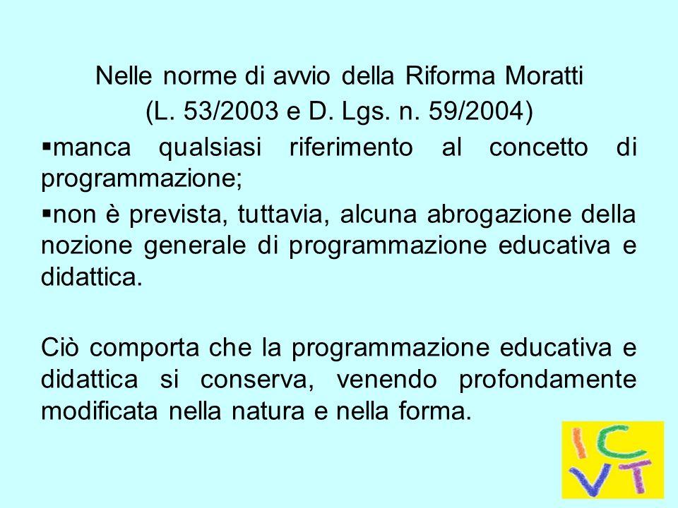 Nelle norme di avvio della Riforma Moratti