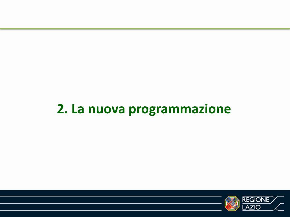 2. La nuova programmazione