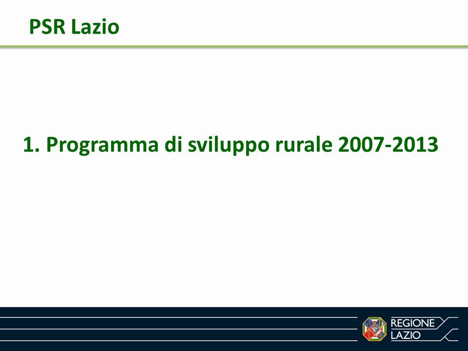PSR Lazio 1. Programma di sviluppo rurale 2007-2013