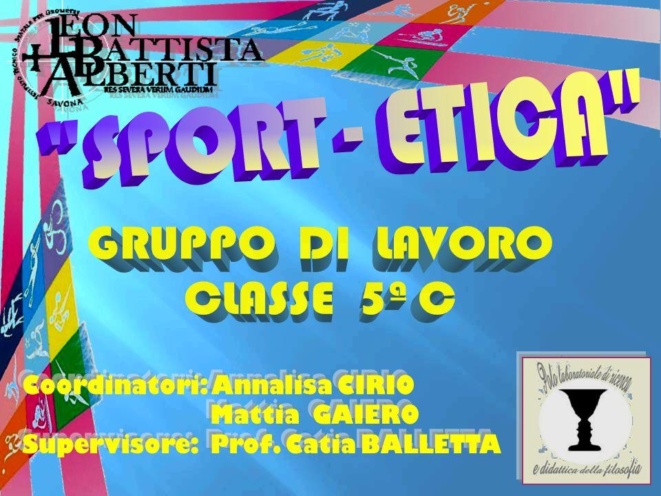 SPORT - ETICA GRUPPO DI LAVORO. CLASSE 5ª C.