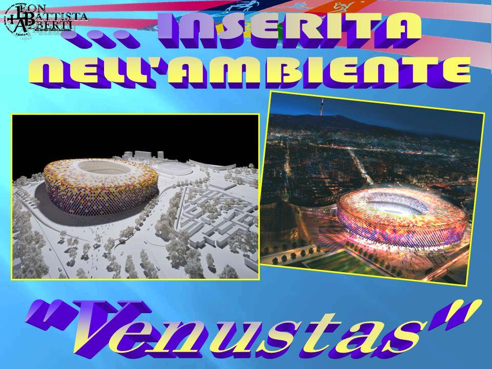 ... INSERITA NELL AMBIENTE Venustas