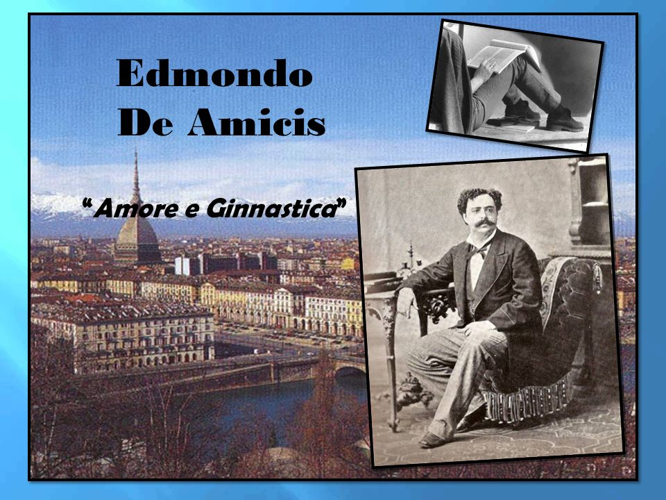Edmondo De Amicis Amore e Ginnastica