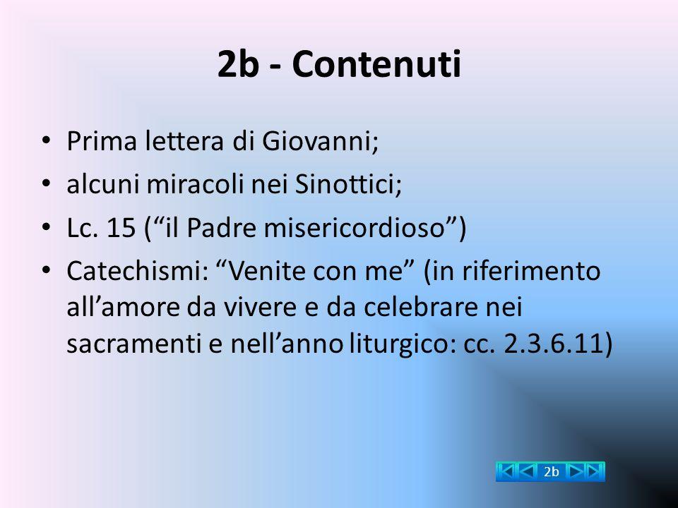 2b - Contenuti Prima lettera di Giovanni;