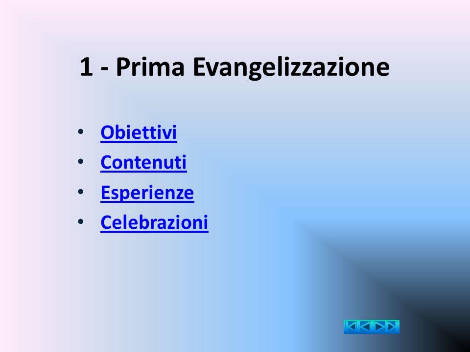 1 - Prima Evangelizzazione