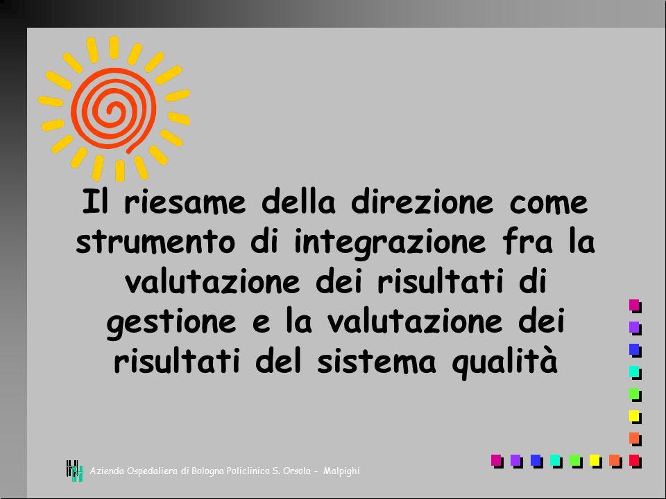 Il riesame della direzione come strumento di integrazione fra la valutazione dei risultati di gestione e la valutazione dei risultati del sistema qualità