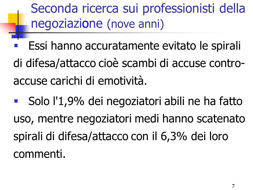 Seconda ricerca sui professionisti della negoziazione (nove anni)