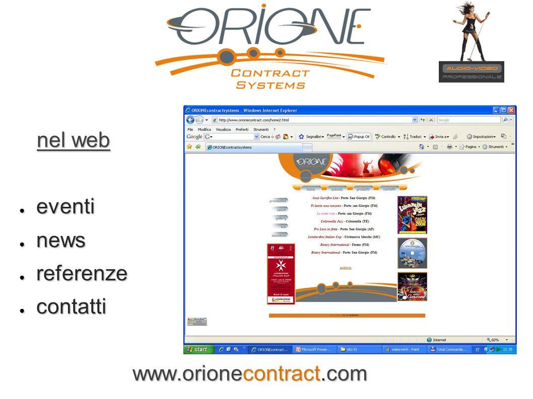 nel web eventi news referenze contatti www.orionecontract.com