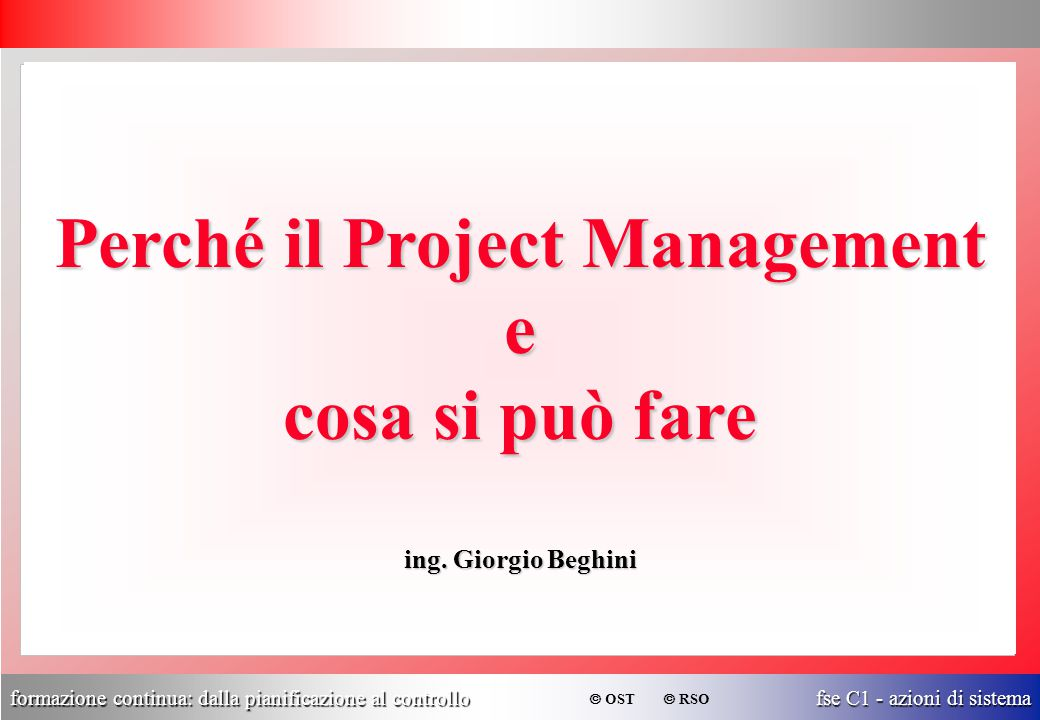 Perché il Project Management