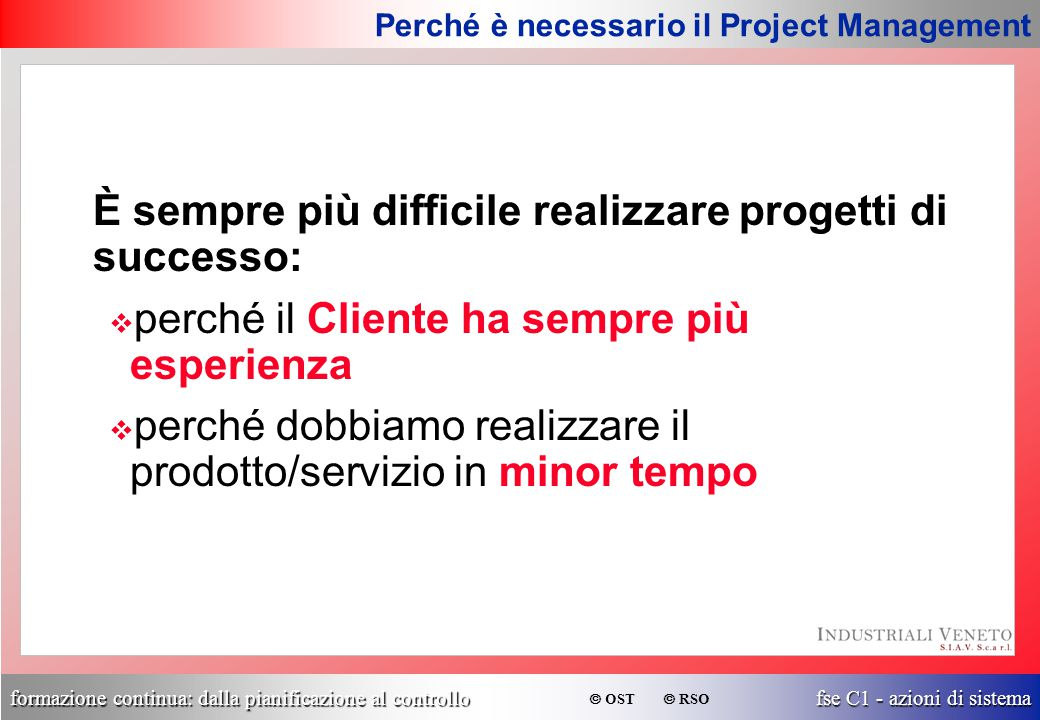Perché è necessario il Project Management
