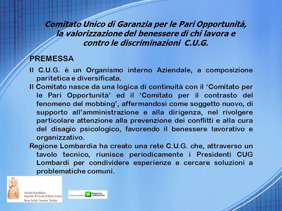 Comitato Unico di Garanzia per le Pari Opportunità, la valorizzazione del benessere di chi lavora e contro le discriminazioni C.U.G.