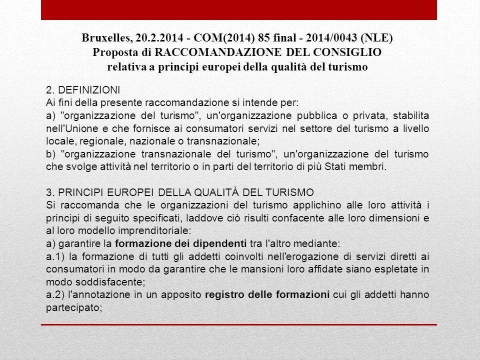 Bruxelles, 20.2.2014 - COM(2014) 85 final - 2014/0043 (NLE)