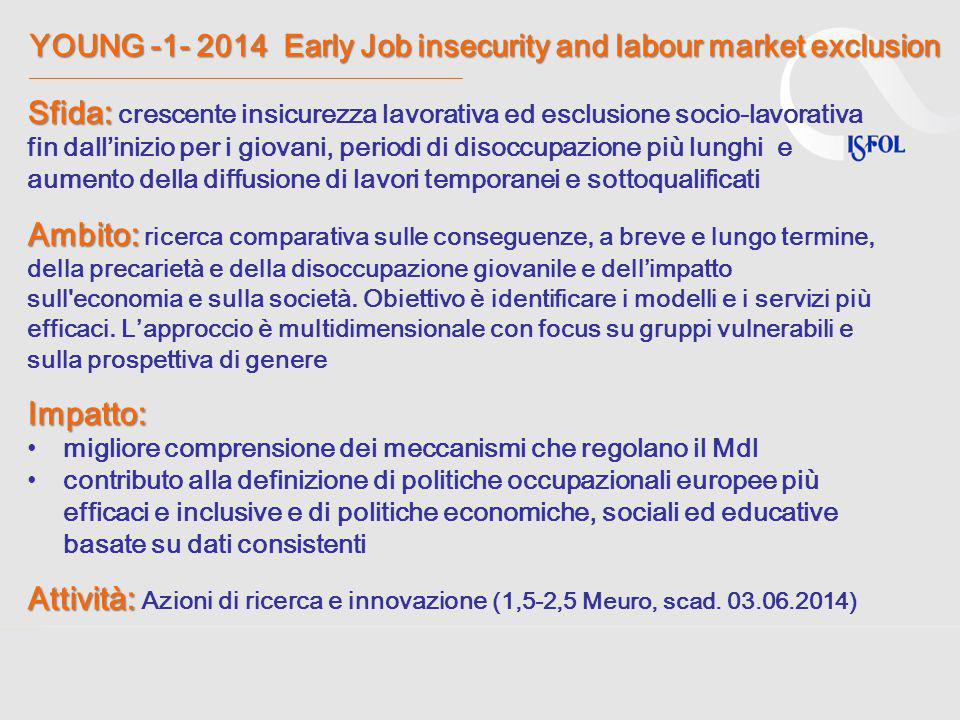 YOUNG -1- 2014 Early Job insecurity and labour market exclusion ______________________________________________________________