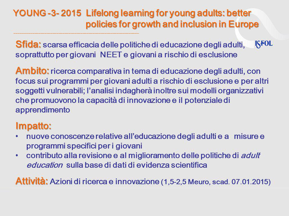 YOUNG -3- 2015 Lifelong learning for young adults: better policies for growth and inclusion in Europe ______________________________________________________________