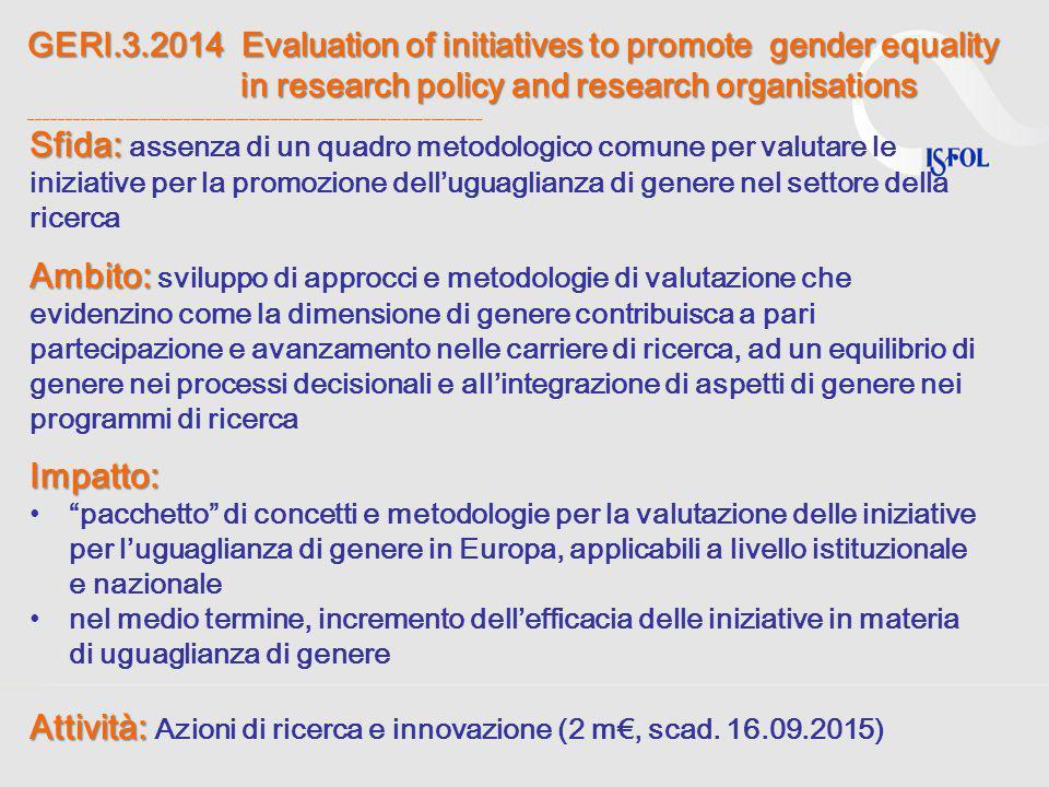 Attività: Azioni di ricerca e innovazione (2 m€, scad. 16.09.2015)