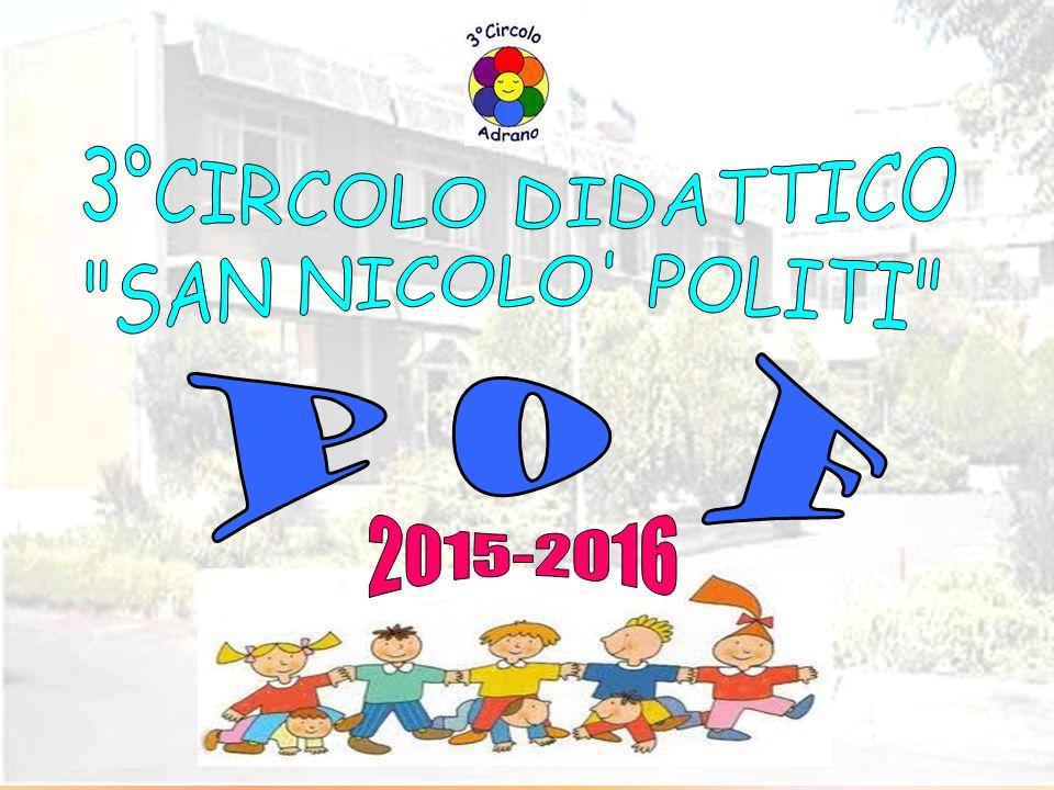 3°CIRCOLO DIDATTICO SAN NICOLO POLITI O P F 2015-2016