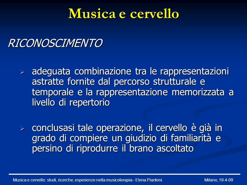 Musica e cervello RICONOSCIMENTO