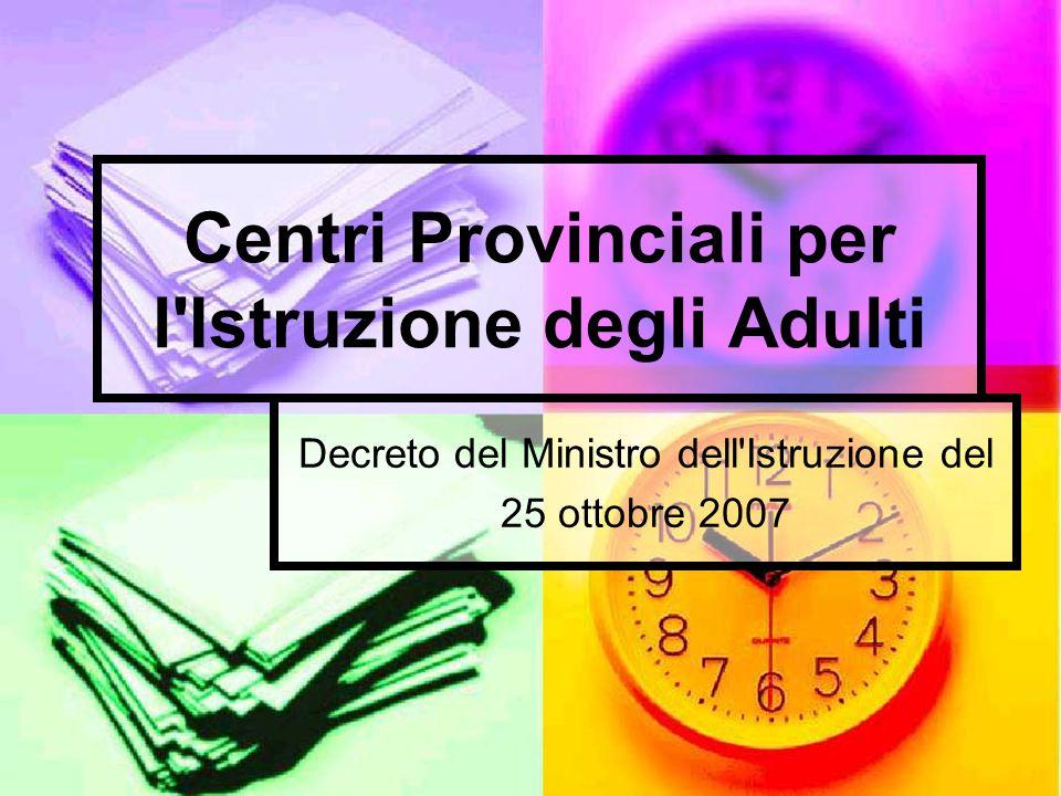 Centri Provinciali per l Istruzione degli Adulti