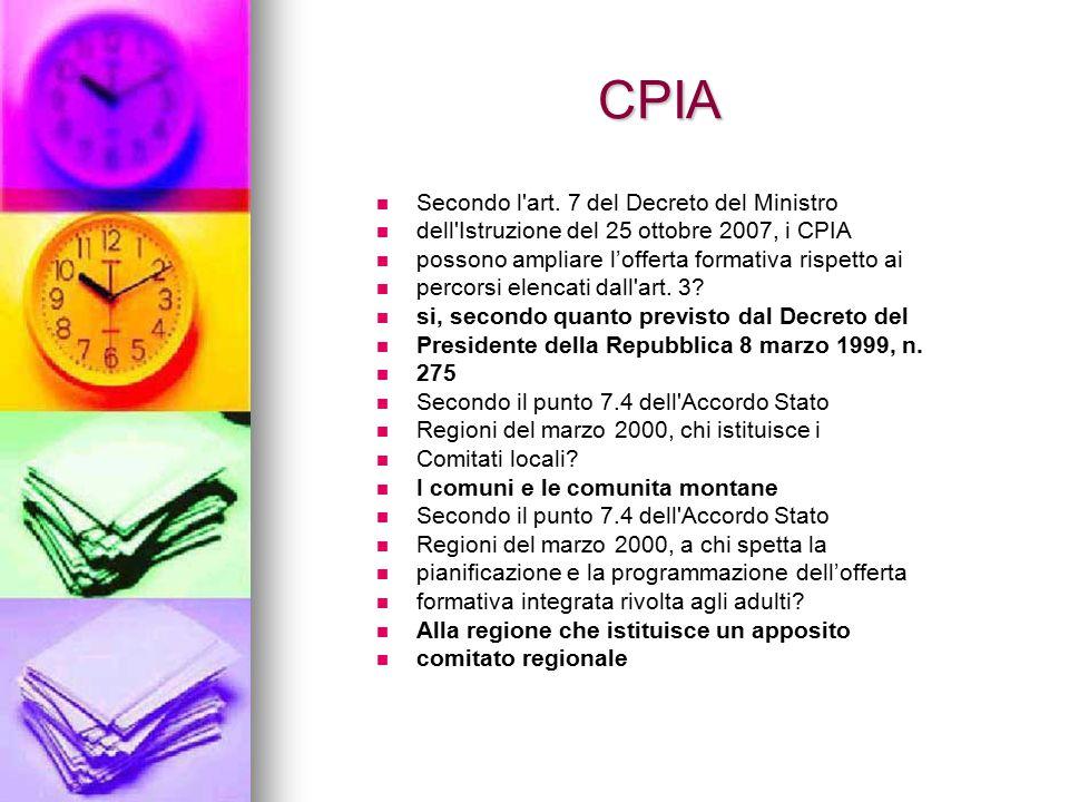 CPIA Secondo l art. 7 del Decreto del Ministro