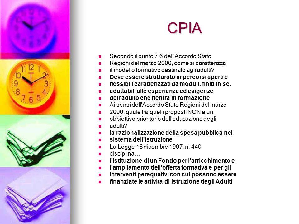 CPIA Secondo il punto 7.6 dell Accordo Stato