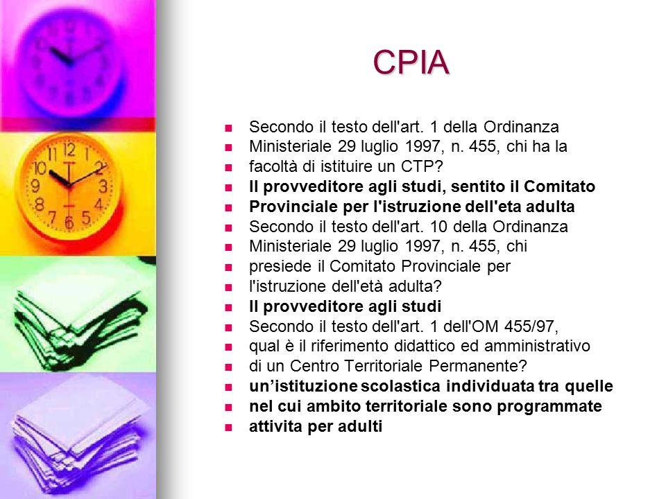 CPIA Secondo il testo dell art. 1 della Ordinanza
