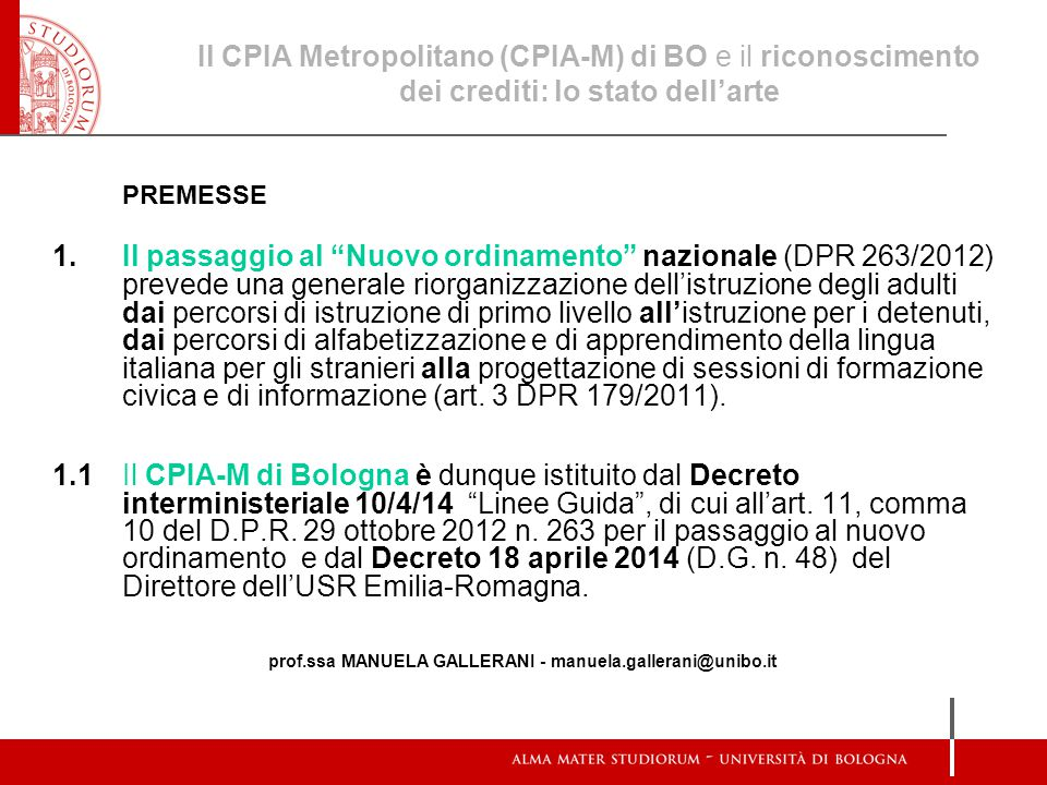 prof.ssa MANUELA GALLERANI - manuela.gallerani@unibo.it